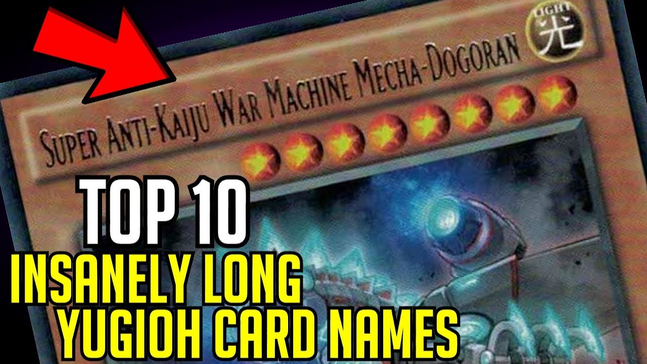 TOP 4: Insanely Long Yugioh Card Names!