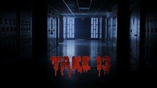 TAKE 13 || Short movie