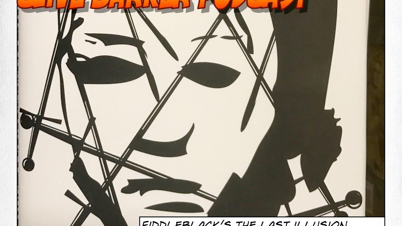 Download 130 : Fiddleblack's The Last Illusion