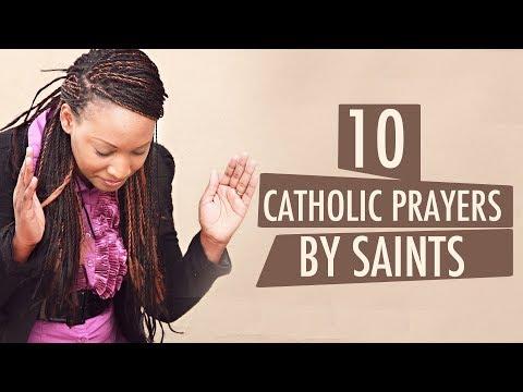 10 CATHOLIC PRAYERS BY SAINTS | FAVORITE PRAYERS BY CATHOLIC SAINTS