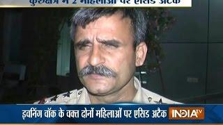 Acid Attack on 2 Women During Evening Walk in Haryana
