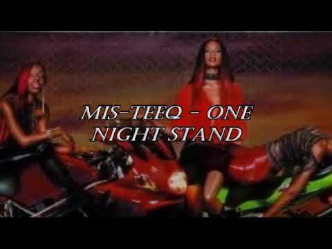 Mis-Teeq - One Night Stand (Lyrics)
