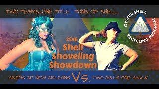 2018 Shell Shoveling Showdown | Sirens of New Orleans VS Two Girls One Shuck