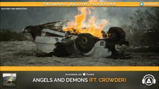 "Tedashii - ""Angels and Demons"" ft. Crowder [Below Paradise]"