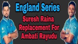 England Series | Suresh Raina Replacement for Ambati Rayudu | by HS Sports 13
