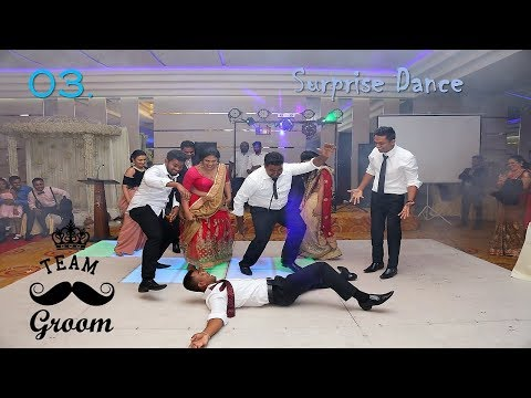 Surprise Dance 03 - Groom Team, Amashi Sampath Wedding 25.01.2018