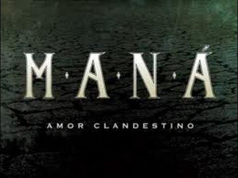 Mana Amor Clandestino Letra (Video Oficial)