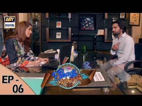 Shadi Mubarak Ho Episode 06 - 3rd August 2017 - ARY Digital Drama