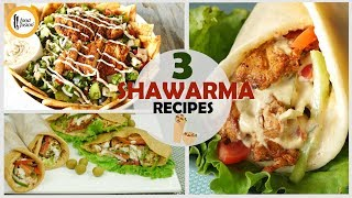 3 Shawarma Recipes By Food Fusion
