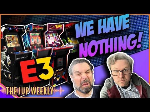 The 1up Weekly - E3 Predictions of NEW Arcade1up products from The1upWeekly