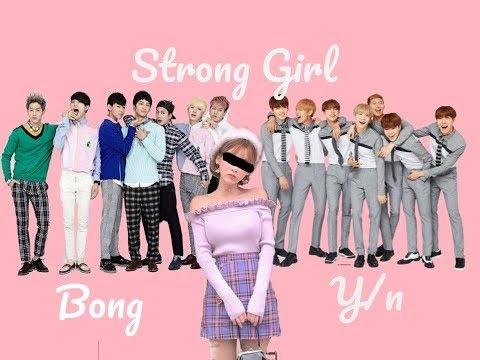 Strong Girl Bong Y/n! Episode 2 BTS and Got7 FF