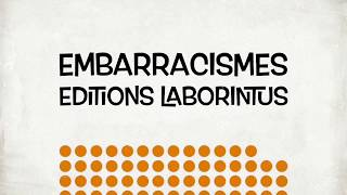 Kossi Komla-Ebri - EMBARRACISMES - Editions Laborintus