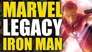 Marvel Legacy: Iron Man/Tony Stark Explained