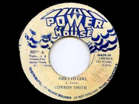Conroy Smith - Ghetto Girl