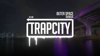 Duskus - Outer Space