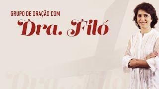 Grupo de Oração - Dra. Filó (05/11/19)