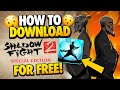Shadow Fight 2 Special Edition Download - How To Download Shadow Fight 2 Special Edition For Free