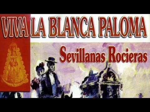 Requiebros, Los del Río, Chiquetete... - Sevillanas Rocieras