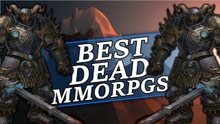 The Best Dead MMORPG