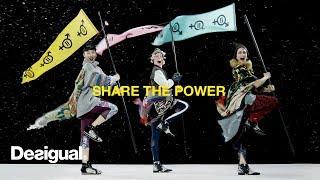 Desigual | #ShareThePower | AW18 Campaign