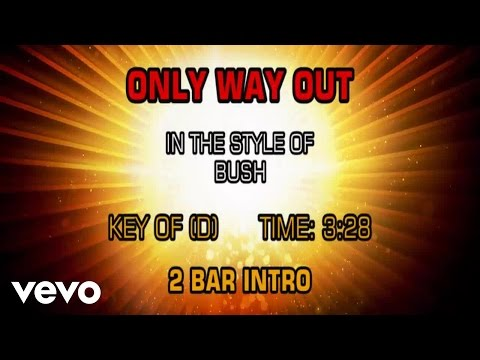 Bush - Only Way Out (Karaoke)