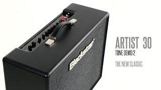 Blackstar Artist Series 30 Tone Demo 2 - The New Classic