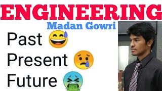 Engineering | Tamil | Madan Gowri | MG