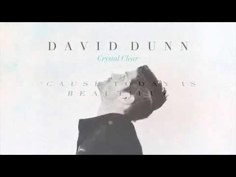 David Dunn - Today Is Beautiful (w/ Lyrics)