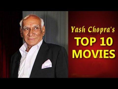 Yash Chopra's TOP 10 films