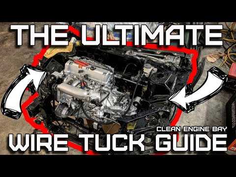 🔥 How To Wire Tuck Your Engine Bay | Ultimate Wire Tuck Guide | Episode #2