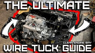 🔥 How to Wire Tuck Your Engine Bay | Ultimate