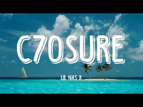 C7osure - Lil Nas X (Lyrics Video)