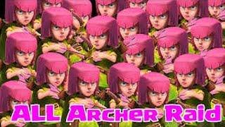 Clash of Clans - All Archer Anarchy