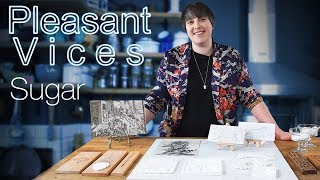 Pleasant Vices episode 4 I Sugar