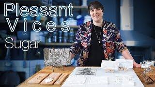 Pleasant Vices episode 4 I Sugar