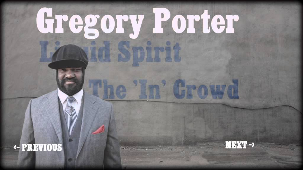 Gregory porter liquid spirit full album sampler youtube - Gregory porter liquid spirit album download ...