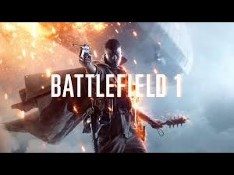 [TWITCH]BATTLEFIELD 1 v1.04-Multiplayer(Full Games)Driving The Pain Train!