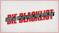 Die Blacklist - Das blockieren Bibi, Dagi, Unge und Co.