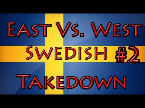 East Vs. West Swedish Campaign Part 2