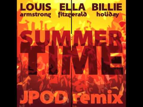 Louis Ella Billie  Summertime JPOD remix