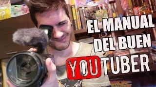 El manual del buen youtuber