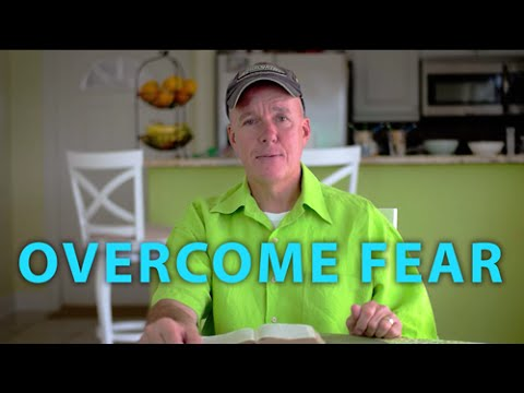 How do I overcome fear?  Don Blizard  - Acts2School