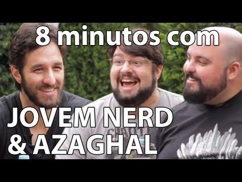 8 minutos - Jovem Nerd e Azaghal