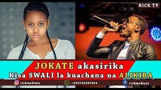 Video JOKATE Akasirika kisa kuulizwa SWALI HILI la KUACHANA na ALIKIBA download MP3, 3GP, MP4, WEBM, AVI, FLV April 2018