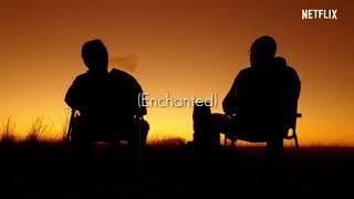 """ENCHANTED"" By Chloe x Halle [Lyrics Inglish/Español] | El Camino: A Breaking Bad Movie"
