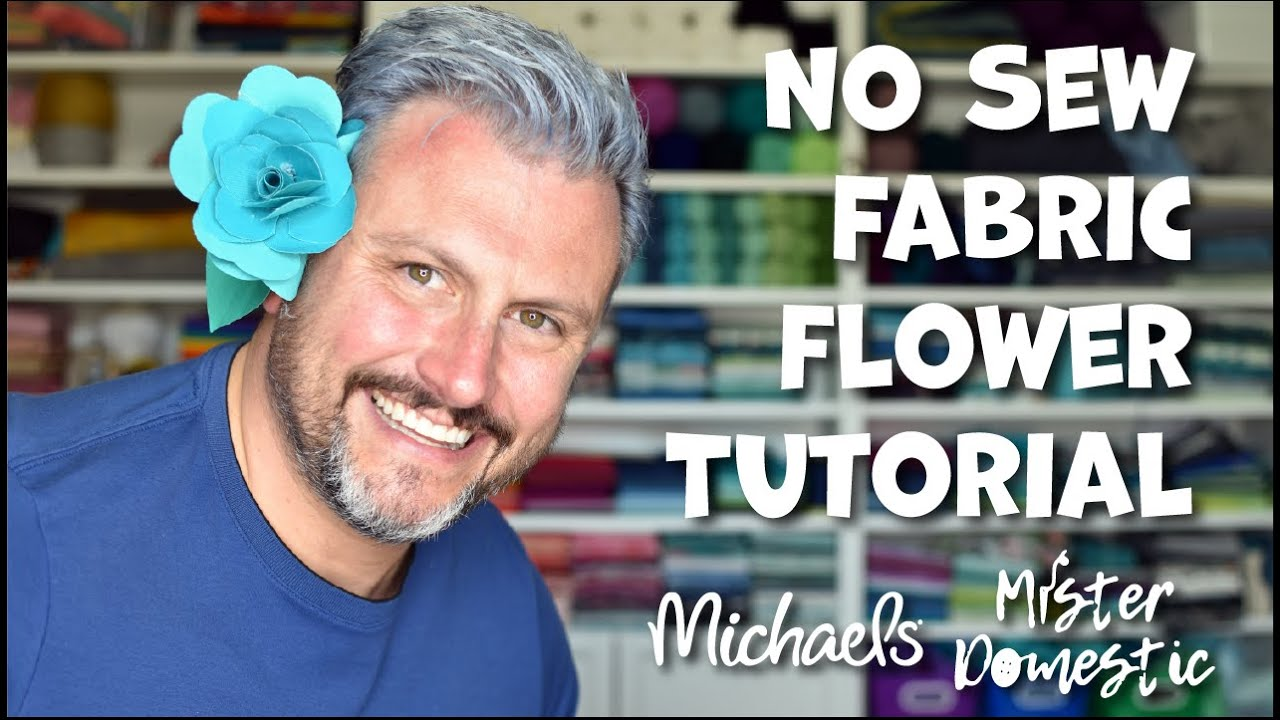 No Sew Fabric Flower Tutorial with Mister Domestic