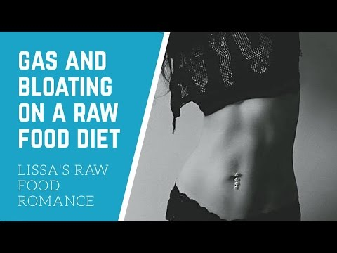 GAS AND BLOATING ON A RAW FOOD VEGAN DIET