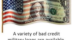 Bad Credit Military Loans - Serving Those Who Serve Us
