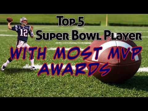 Top 5 Super Bowl Player with Most MVP Awards