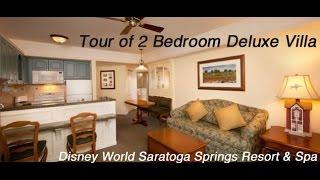 Walt Disney World Saratoga Springs Resort & Spa 2 Bedroom Deluxe Villa Tour